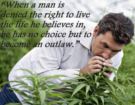 cannabis criminal man choice rights outlaw